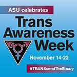 Trans Awareness Week